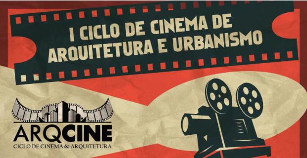 Curso de Arquitetura e Urbanismo realiza I Ciclo de Cinema