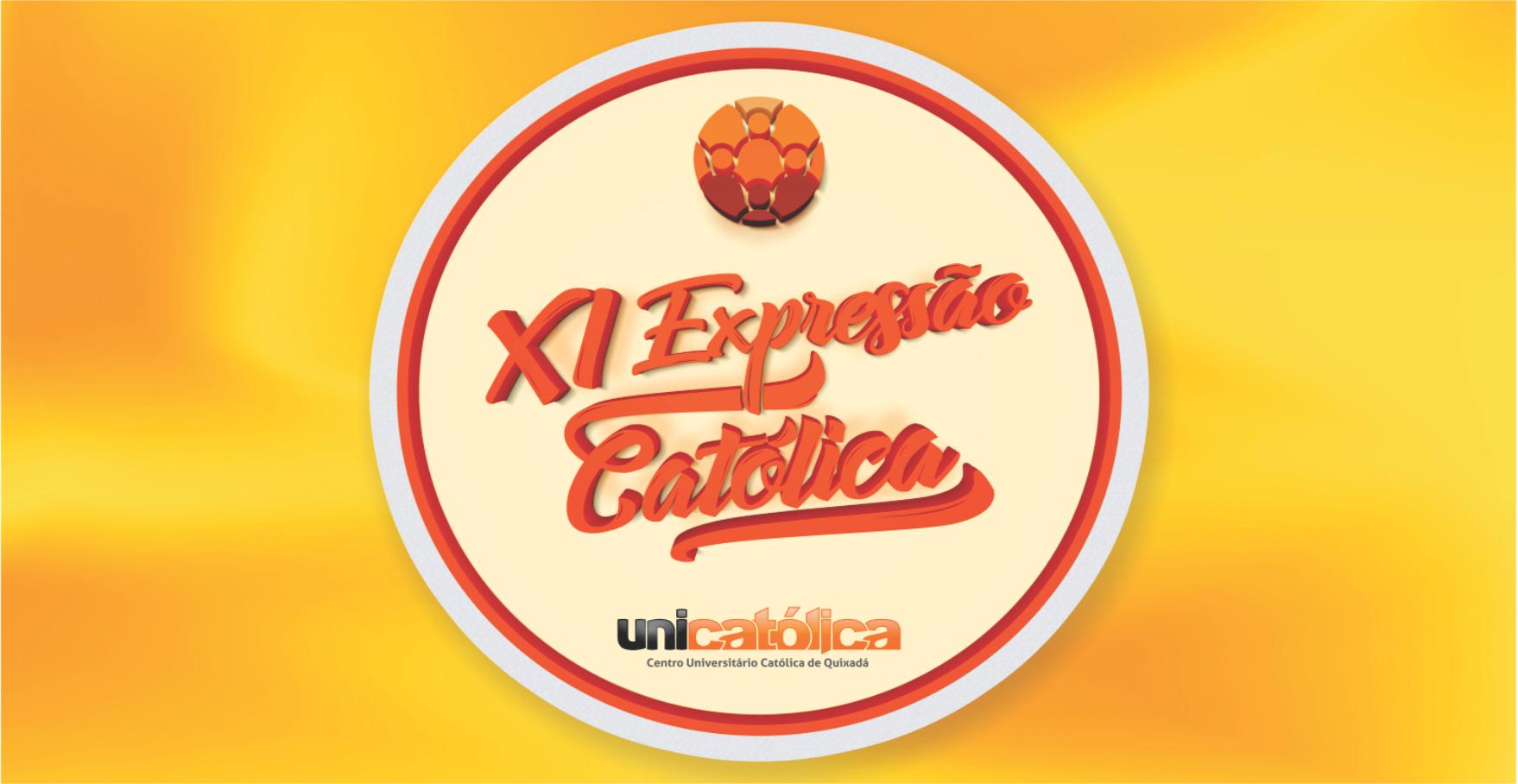 XI Expressão Católica promoverá o XII EEDIC e a IV MCPG