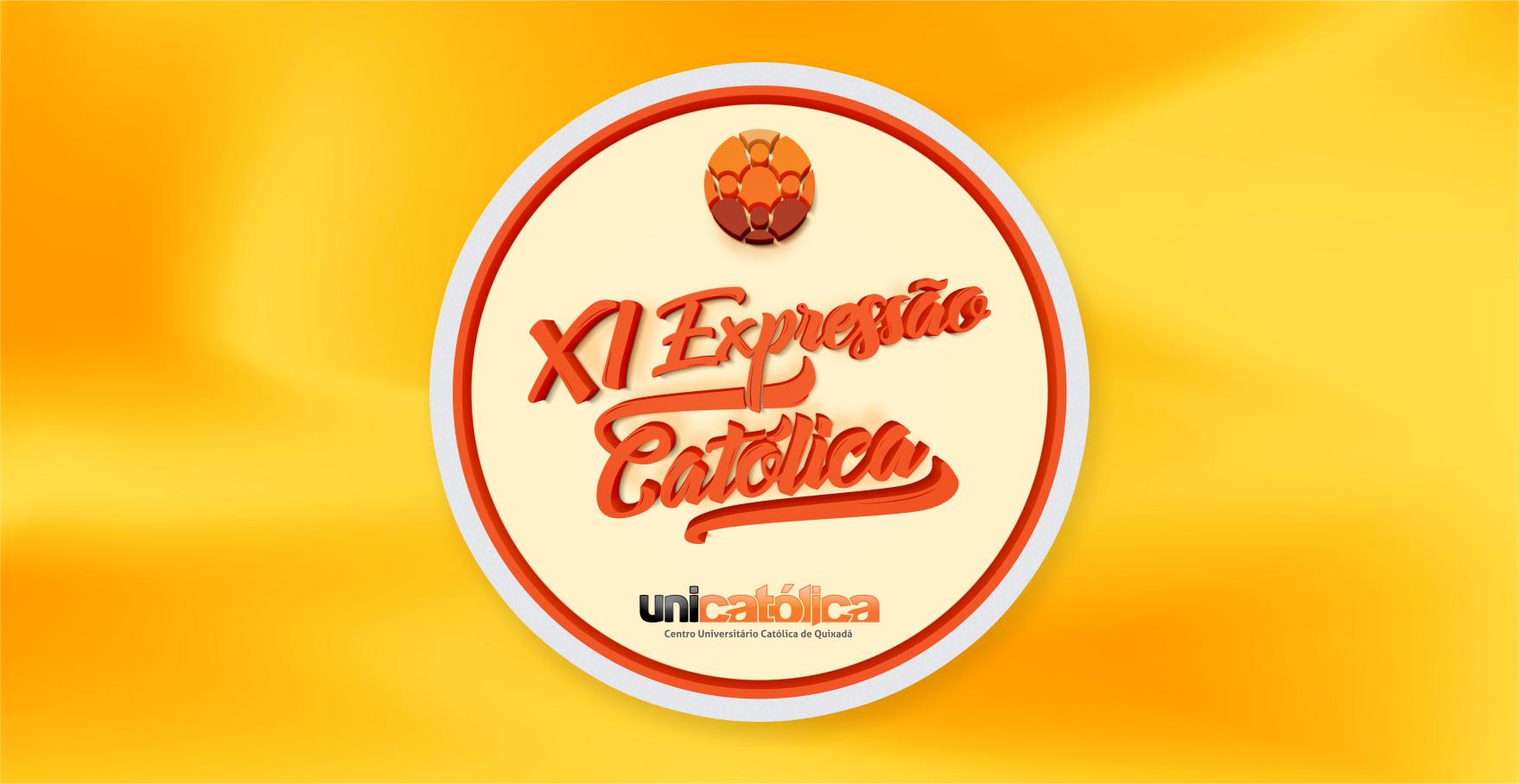 UNICATÓLICA promove abertura do XI Expressão Católica