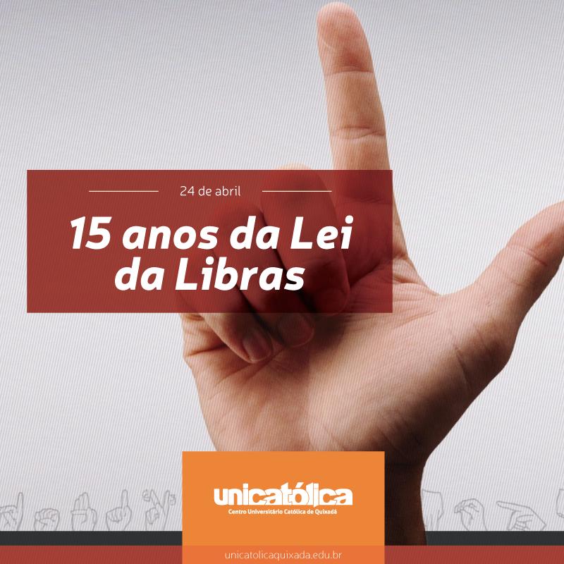 15 anos da Lei da Libras