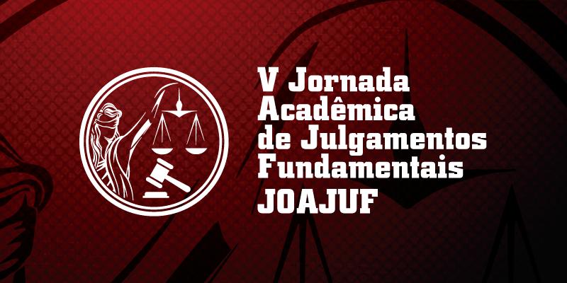 V Jornada de Julgamentos Fundamentais