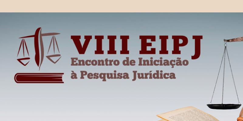 VIII Encontro de Iniciação à Pesquisa Jurídica