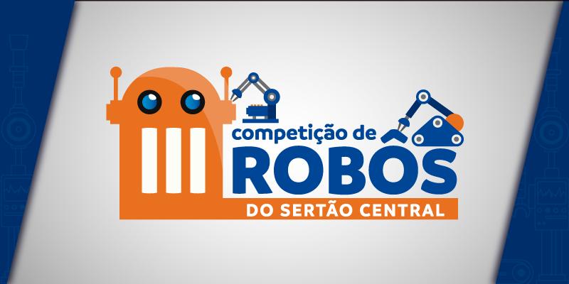 III Competição de Robôs do Sertão Central