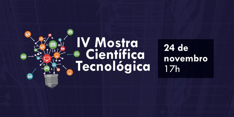 IV Mostra Científica Tecnológica