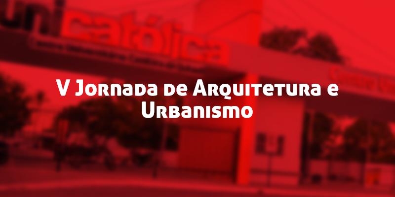 V Jornada de Arquitetura e Urbanismo