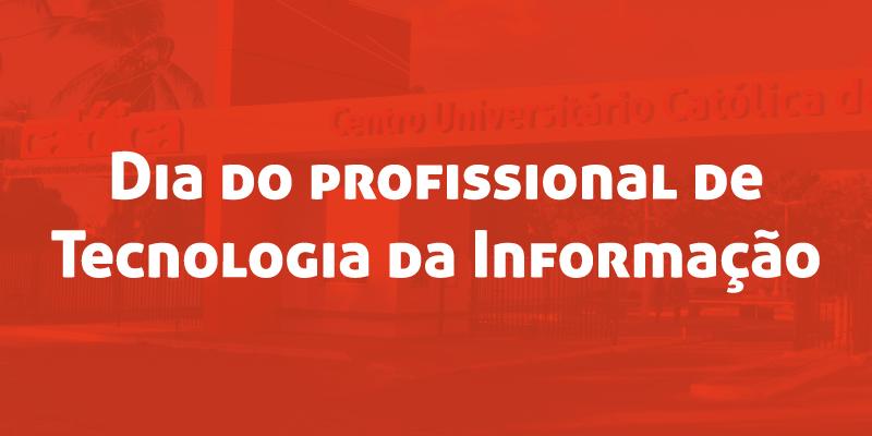 Dia do profissional de Tecnologia da Informação