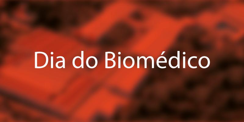 Dia do Biomédico