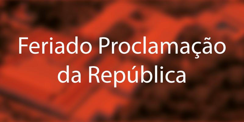 Feriado Proclamação da República