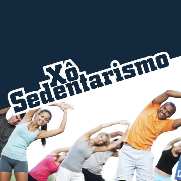 Xô Sedentarismo!