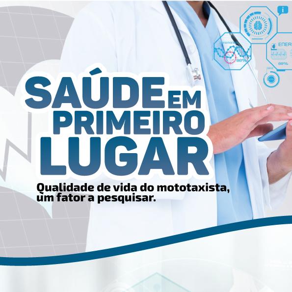 Saúde em primeiro lugar – Qualidade de vida do mototaxista, um fator a pesquisar.